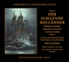Der Fliegende Hollander  (Reiner;  Janssen, Flagstad, Lorenz, Weber)    (2-Immortal Performances IPCD 1051)