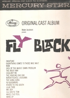 Fly Blackbird       (Mercury OCS 6206)       Original Broadway cast LP