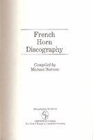 French Horn Discography    (Hernon)   (0313254346 )