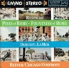 Fritz Reiner  -  Respighi & Debussy       (RCA Living Stereo 68079)