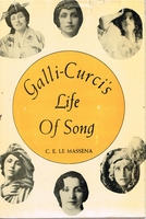 Galli-Curci's Life of Song       (C. E.  Le Massena)