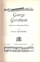 George Gershwin, A Study in American Music   (Goldberg)