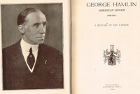 George Hamlin  -  A Resume of his Career  (Josephine Trott)