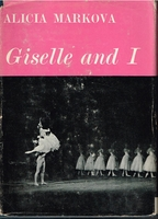 Giselle and I  [Autobiography]    (ALICIA MARKOVA)