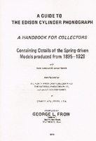 Guide to Edison Cylinder Phonograph    (George L. Frow)    0950209406