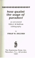 How quaint the ways of Paradox    (Dillard)    0-8108-2445-0