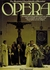 Illustrated Encyclopedia of Opera  (Peter Gammond) 0-86101-031-0