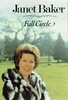 Janet Baker  -   Full Circle     (0-531-09876-1)
