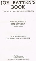Joe Batten's Book - The Story of Sound Recording