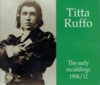 Titta Ruffo - The Early Recordings    (2-Preiser 89220)