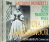 Lucia di Lammermoor  (Papi;  Lily Pons, Frederick Jagel, John Brownlee, Ezio Pinza)   (2-The Fourties 1511/12)