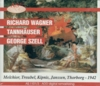 Tannhauser  (Szell;  Melchior, Traubel, Kipnis, Janssen, Thorborg)   (3-AS Disc 1101/03)