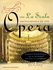 La Scala Encylopedia of the Opera  (Giorgio Bagnoli)   0-671-87042-4