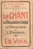 Le Chant - La Declamation Lyrique   ( Leon Melchissedec)
