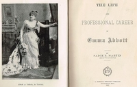 Life and Professional Career of Emma Abbott   (Sadie Martin)