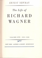 Life of Richard Wagner, Vols. 1 - 4, 1813 - 1883     (Newman)