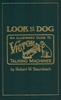 Look for the Dog    (Robert W. Baumbach)     0-9606466-0-4