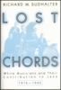 Lost Chords   (Richard M. Sudhalter)     0-19-505585-3