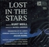 Lost in the Stars  (Weill)  (Rudel)  (Musical Heritage 5171577)