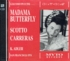 Madama Butterfly  (Renata Scotto, Jose Carreras, Julian Patrick)  (2-Myto 013.248)