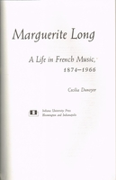 Marguerite Long     (CECILIA DUNOYER)     ( 0-253-31839-4)