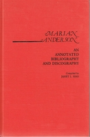 Marian Anderson:  An Annotated Bibliography   (Sims)     0313225591