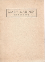 Mary Garden on Records       (Harold M. Barnes, Jr.)