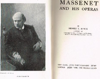 Massenet and His Operas   (Henry T. Finck)