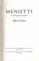 Menotti, A Biography     (John Gruen)    (0-02-546320-9)