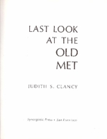 Metropolitan Opera  -  Last Look at the Old Met      (Clancy)