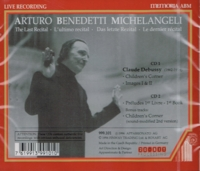 Michelangeli - The Last Recital  (2-Memoria CDX 999.101)
