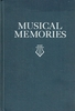 Musical Memories        (Camille Saint-Saens)         (Da Capo Press)