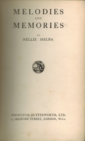 Nellie Melba  -  Melodies and Memories