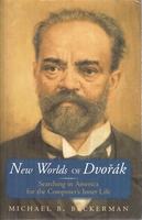 New Worlds of Dvorak    (Beckerman)    (0-393-04706-7)