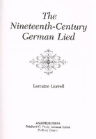 Nineteenth Century German Lied   (Gorrell)  9780931340598