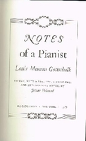 Notes of a Pianist   (Louis Moreau Gottschalk)   0306795086