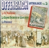 Offenbach Anthologie, Vol. II    (Forlane 16778)