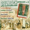 Offenbach Anthologie, Vol. III   (Forlane 16783)