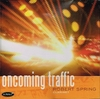 Oncoming Traffic  (Robert Spring)   (Summit Recordings 534)