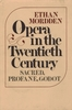 Opera in the Twentieth Century   (Mordden)   0-19-502288-2