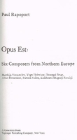 Opus Est:  Six Composers from Northern Europe     (Paul Rapoport)    0800858441