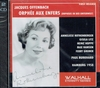 Orphee aux Enfers (Offenbach)  (Rothenberger, Hoppe, Max Hansen)  (2-Walhall 0255)