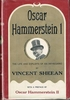 Oscar Hammerstein I, The Life and Exploits of an Impresario     (Vincent Sheean)