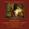 Otello  (1940 Performance)  (Panizza;  Martinelli,  Rethberg, Tibbett)  (2-Immortal Performances IPCD 1070)