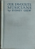 Our Favorite Musicians   (Sydney Grew)    (T. N. Foulis)