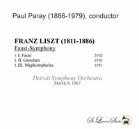 Paul Paray, Vol. IX  -  A Faust Symphony  (Liszt)    (St Laurent Studio YSL T-429)