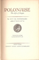 Polonaise, The Life of Chopin     (Guy de Pourtales)