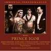 Prince Igor   (Danon;  Gorin, Christoff, Rubio, Poleri, Carol Smith, Renato Cesari)   (3-Immortal Performances IPCD 1044)