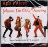 Red Priest   -    'Johann, I'm Only Dancing'    (RPR 007)