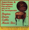 Regina Drum Table Musical Box - Operatic & Operetta Selections  (The Musical Wonder House of Wiscasset, Maine)